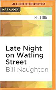 late night on watling street bill naughton nigel anthony 0889290861979 books. Black Bedroom Furniture Sets. Home Design Ideas