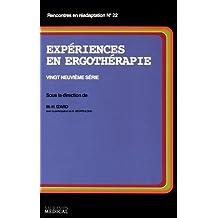 Expériences En Ergothérapie: Vingt-neuvième Série
