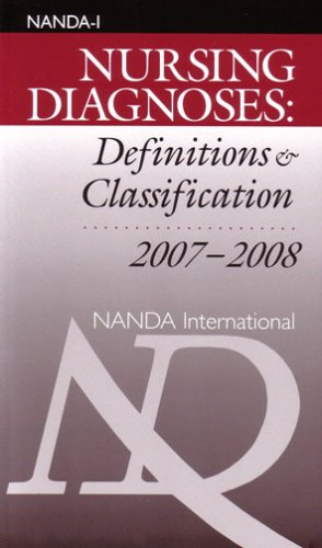 Nursing Diagnoses: Definitions and Classifications 2007 - 2008