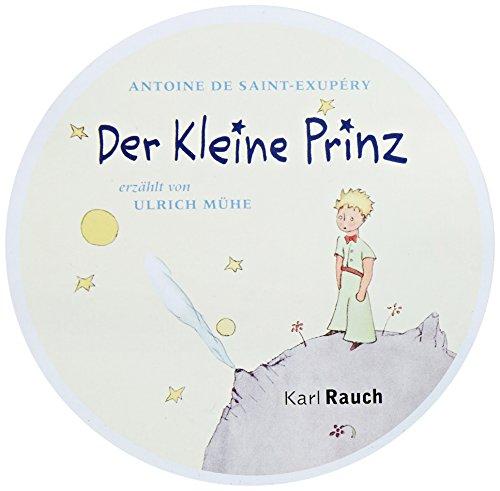 Der Kleine Prinz (German Edition of The Little Pince) Audio Compact Disc