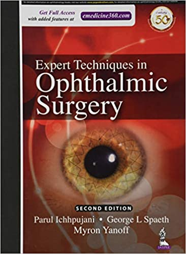Expert Techniques in Ophthalmic Surgery 2nd Edition