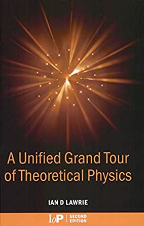 A unified grand tour of theoretical physics