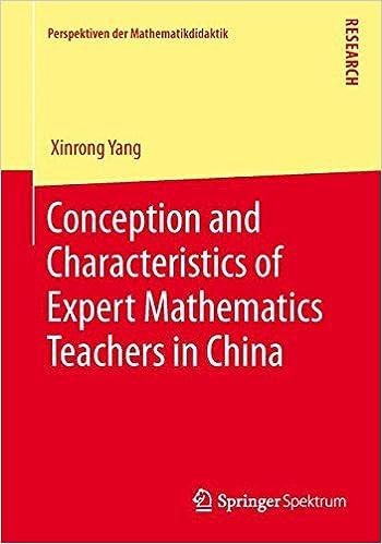 Book Conception and Characteristics of Expert Mathematics Teachers in China (Perspektiven der Mathematikdidaktik)
