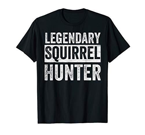 Mens Legendary Squirrel Hunter T-Shirt Hunting Dad Tee Hunt Gifts (Best Turkey Shotgun 2019)