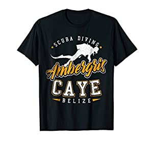 Ambergris Caye Belize Scuba Diver Tshirt For Men, Women