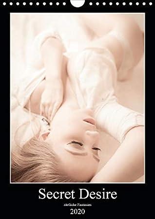 Sensual Desire - zärtliche Fantasien (Wandkalender 2020 DIN A4 hoch): 13 sinnlich zarte Motive im Sensual-Style. (Monatskalen