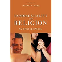 Homosexuality and Religion: An Encyclopedia