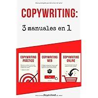 Copywriting: 3 Manuales en 1 (Spanish Edition)