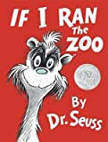 img - for If I Ran the Zoo[IF I RAN THE ZOO][Hardcover] book / textbook / text book