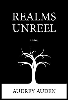 Realms Unreel by [Auden, Audrey]