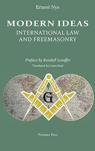 Modern Ideas: International Law and Freemasonry