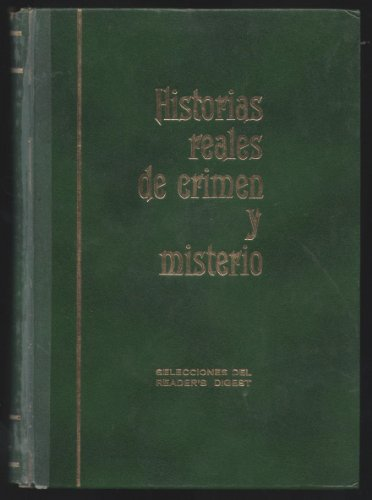 Selecciones Del Reader's Digest Historias reales de crimen y misterio - Transaltion: Selections from the Reader's Digest true stories of crime and mystery