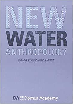 New Water Anthropology (Babel Design)