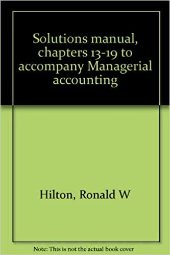 mcgraw hill solutions manual managerial accounting hilton