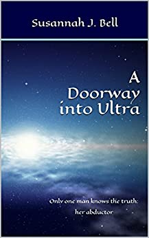 A Doorway into Ultra by [Bell, Susannah J.]