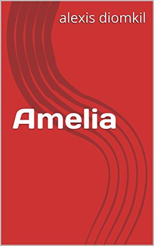 db3daab37e Amazon.com  Amelia (Portuguese Edition) eBook  alexis diomkil ...