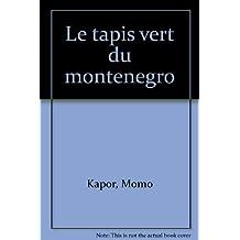 Tapis vert du Montenegro