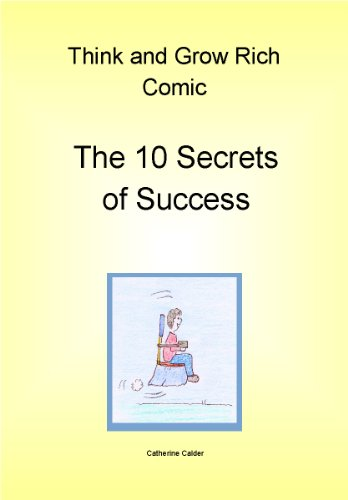 Think and Grow Rich Comic - The 10 Secrets of Success (Think And Grow Rich Comic)