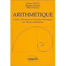 Arithmetique Cours Exercices ET Travaux Pratiques Sur Micro-ordina
