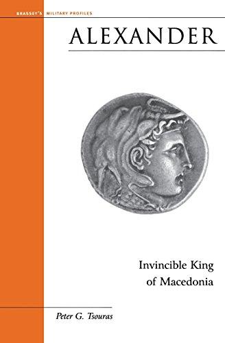 Alexander: Invincible King of Macedonia (Military Profiles)