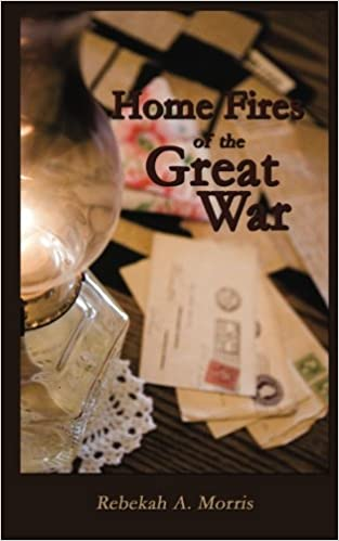 Amazon.com: Home Fires of the Great War (9781469972886): Rebekah A ...