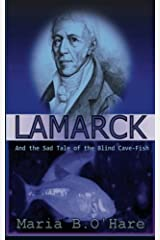 Lamarck: And the Sad Tale of the Blind Cave-Fish Paperback