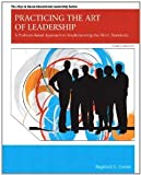 Practicing the Art of Leadership: A Problem-Based Approach to Implementing the ISLLC Standards Plus MyEdLeadershipLab with Pearson eText -- Access Card Package (4th Edition) [Paperback] [2012] 4 Ed. Reginald Leon Green