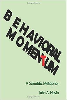 Behavioral Momentum: A Scientific Metaphor