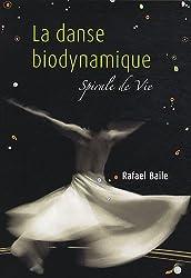 La danse biodynamique : Spirale de la Vie