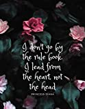 I don't go by the rule book. I lead from the heart, not the head Princess Diana: Inspirational Notebook for Women Positivity Notebook Happiness ... Finding joy in every day, Gratitude Journal