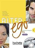 Alter ego. Livre de l'élève. Per le Scuole superiori. Con CD Audio: Alter Ego. Niveau A1. Livre De L'Élève