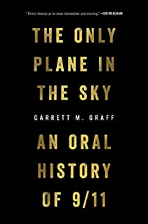Book Cover: The Only Plane in the Sky: An Oral History of 9/11