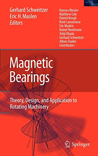 (Magnetic Bearings: Theory, Design, and Application to Rotating Machinery)