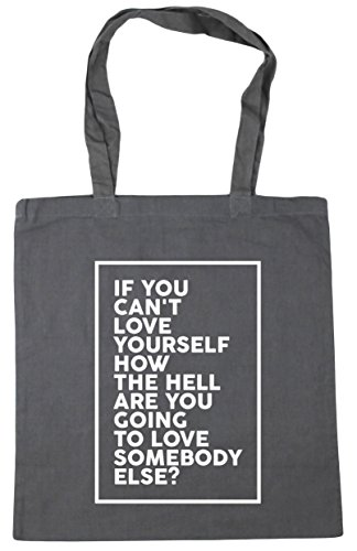you going Gym the love somebody yourself litres x38cm Tote hell Graphite are how Grey Shopping you Bag If 42cm 10 love can't else Beach to HippoWarehouse wxTq7vzYO