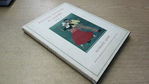 Peasant Costume in Europe: Book II - Peasant Costume In Europe Kathleen Mann
