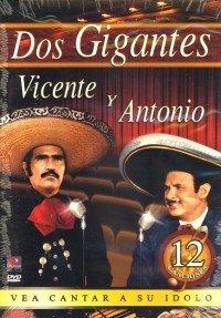 Amazon Com Vicente Fernandez Antonio Aguilar Dos Gigantes Movies Tv