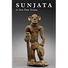 Sunjata: A New Prose Version