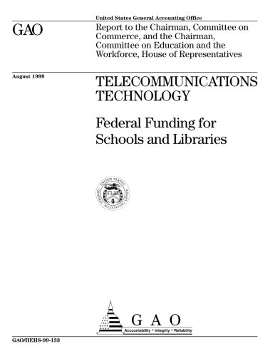 Telecommunications Technology: Federal Funding for Schools and Libraries