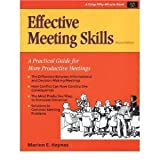 Effective Meeting Skills, Marion E. Haynes, 1850917590