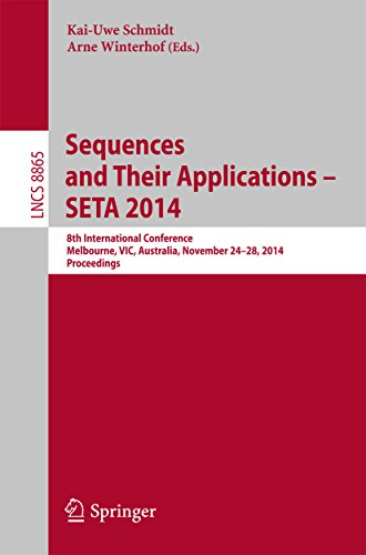 Download Sequences and Their Applications – SETA 2014: 8th International Conference, Melbourne, VIC, Australia, November 24-28, 2014, Proceedings (Lecture Notes in Computer Science) Pdf