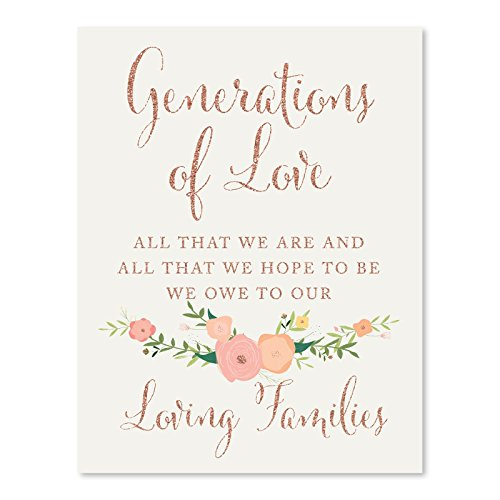 (Andaz Press Wedding Party Signs, Faux Rose Gold Glitter with Florals, 8.5x11-inch, Generations of Love, All That We Are And All That We Hope To Be We Owe To Our Loving Families, 1-Pack, Decorations )