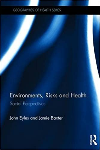environments risks and health social perspectives geographies of health series