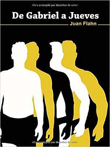 De Gabriel A Jueves Juan Flahn 9788492813285 Amazoncom