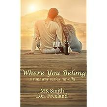 Where You Belong: a runaway series novella