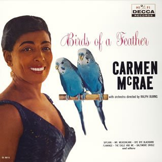 Carmen Mini (Birds of a Feather (Mini Lp Sleeve) by Carmen Mcrae)