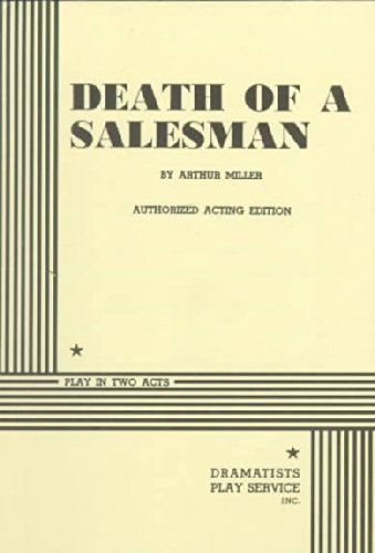 Death of a Salesman: Authorized Acting Edition