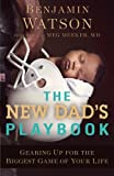 The New Dad's Playbook - Best Reviews Guide