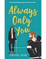 Always Only You: 2