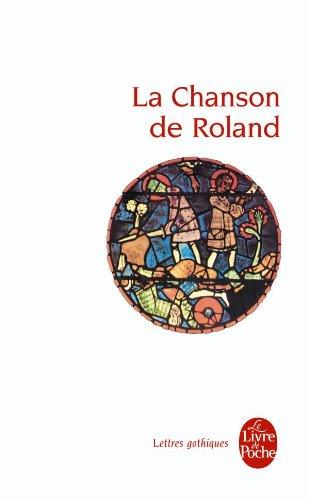 La Chanson De Roland (Lettres Gothiques) (French Edition)