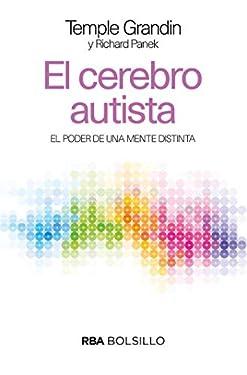 El cerebro autista: El poder de una mente distinta (NO FICCIÓN) (Spanish Edition)